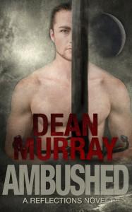 Ambushed by Dean Murray
