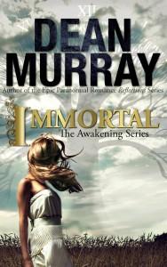 Immortal (Awakening #2)